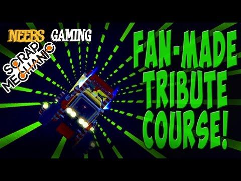 Scrap Mechanic - Fan-made Tribute Course!