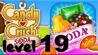 Candy Crush Soda Saga Level 19 - No Booster HD