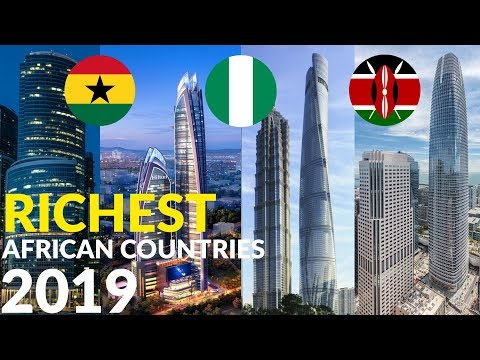 Top 10 Richest Countries In Africa By GDP 2019