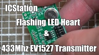 IC Station LED Heart Kit and EV1527 Rolling-Code Transmitter