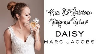 Marc Jacobs Daisy Perfume Review