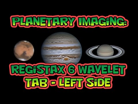 Planetary Imaging - RegiStax 6 Wavelet Tab Left Side