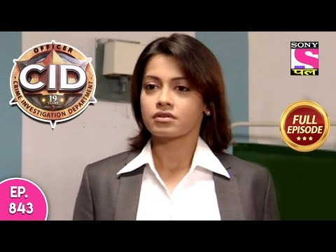 CID - Full Episode 843 - 3rd December, 2018