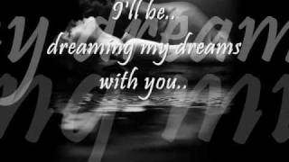 The Cranberries - Dreaming my dreams lyrics