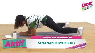 Aktif (2021) | Cergas Bersama Intan – Senaman Lower Body