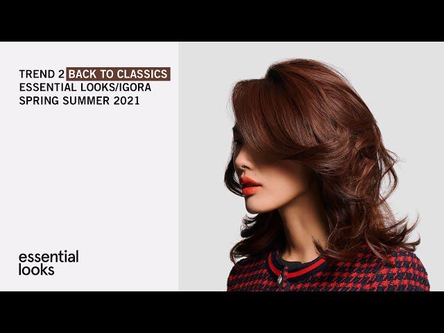 #BackToClassics - ESSENTIAL LOOKS/IGORA SPRING SUMMER 2021