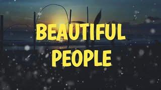 BEAUTIFUL PEOPLE - ED SHEERAN feat. khalid (Lirik Lagu)
