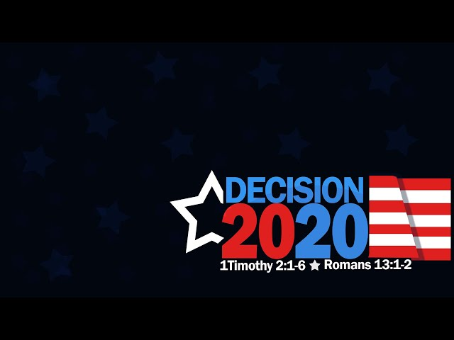 Decision 2020 with Pastor Brian Clark