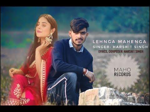 Harshit Singh:Lahenga Mahenga (full Song)New Punjabi Song 2020 (Jass Manak) Maho Records