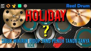 Download Lagu Holiday - Sibuk Mikirin Hidup Yang Penuh Tanda Tanya - The Reggae | REAL DRUM COVER mp3