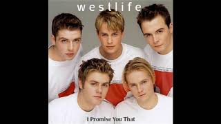 Westlife - I Promise You That (Full)