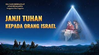 Film Pendek Rohani Kristen(9)Janji Tuhan kepada orang Israel - Edisi Dubbing