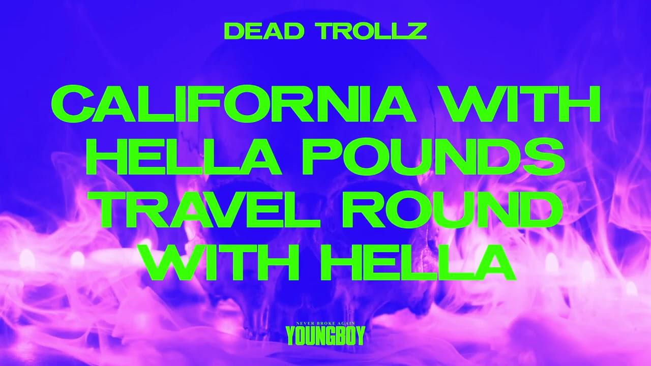 YoungBoy Never Broke Again -Dead Trollz [Official Lyric Video]