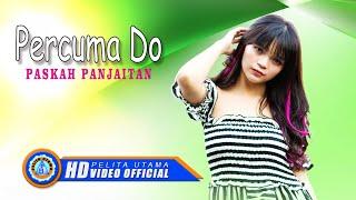 Gambar cover Paskah Panjaitan - PERCUMA DO ( Official Music Video ) [HD]