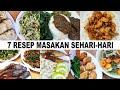 - 7 RESEP MASAKAN SEHARI-HARI PART 3 | MASAKAN ENAK ALA RUMAHAN
