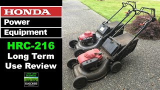 Honda HRC 216 Long Term Use Review