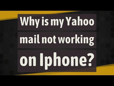 Why Is My Yahoo Mail Not Working On Iphone?
