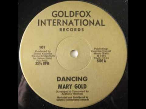 "Mary Gold ""Dancing"" 1981"
