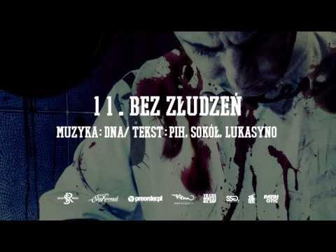 11. Pih ft. Sokół, Lukasyno - Bez Złudzeń (prod. DNA)