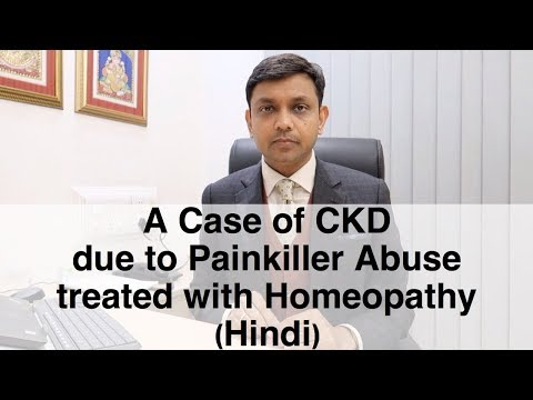CKD due to Painkiller Abuse | Natural Treatment with Homeopathy | Hindi