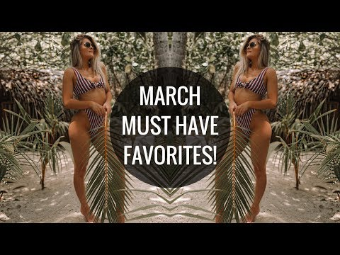 MARCH FAVORITES | Beauty, Fitness, Food and More!