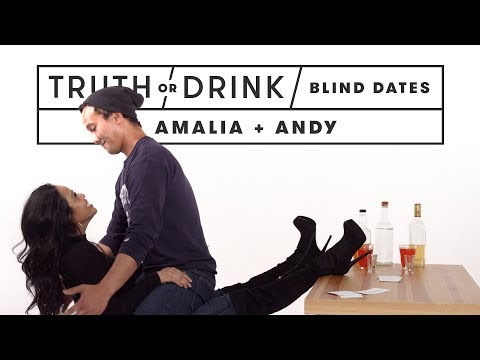 Blind Dates Play Truth or Drink (Amalia & Andy) | Truth or D