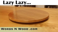 Lazy Susan --  Quick Weekend Project  (WnW #126)