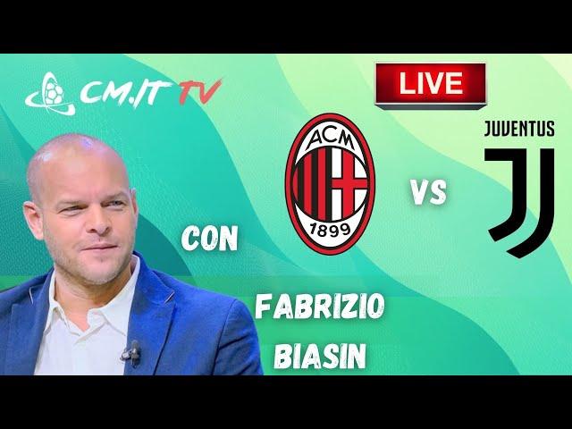 🔴Milan-Juventus LIVE! Cronaca in DIRETTA e commento [NO Streaming]
