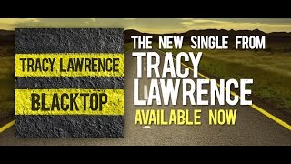 Watch Tracy Lawrence Blacktop video