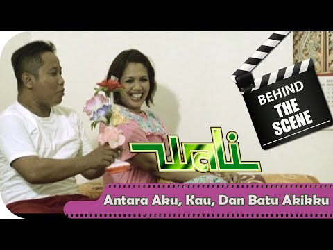 Wali - Behind The Scenes Video Klip Antara Aku Kau Dan Batu Akikku - NSTV