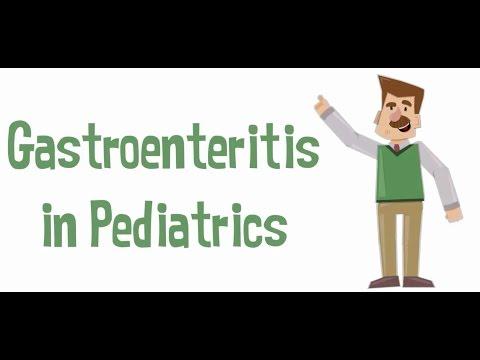 Gastroenteritis in Pediatrics   النزلة المعوية في الأطفال