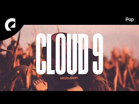 Wildflowers - Cloud 9