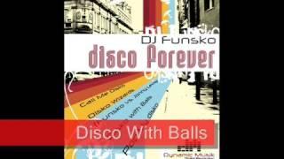 DJ Funsko - Disco Forever E.p. (Dynamic Musik)