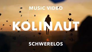 KOLINAUT - Schwerelos (Official Music Video)