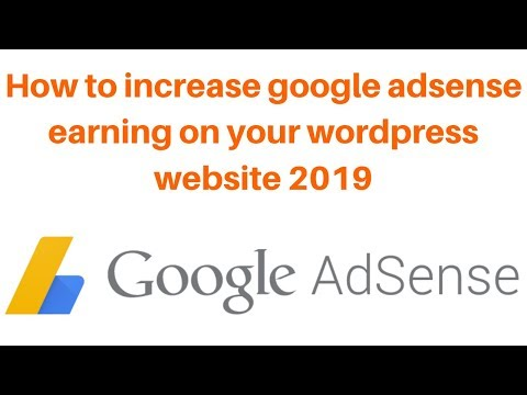 How to increase google adsense earning on your wordpress website 2019