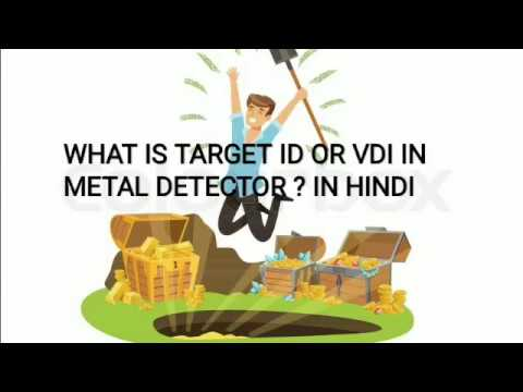 WHAT IS TARGET ID AND VDI NUMBER IN METAL DETECTOR EXPLAINED IN HINDI