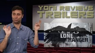The Lone Ranger Trailer Review: Yoni at the Trailers