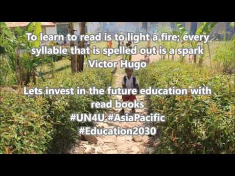 Literacy - Education 2030 #UN4U #AsiaPacific