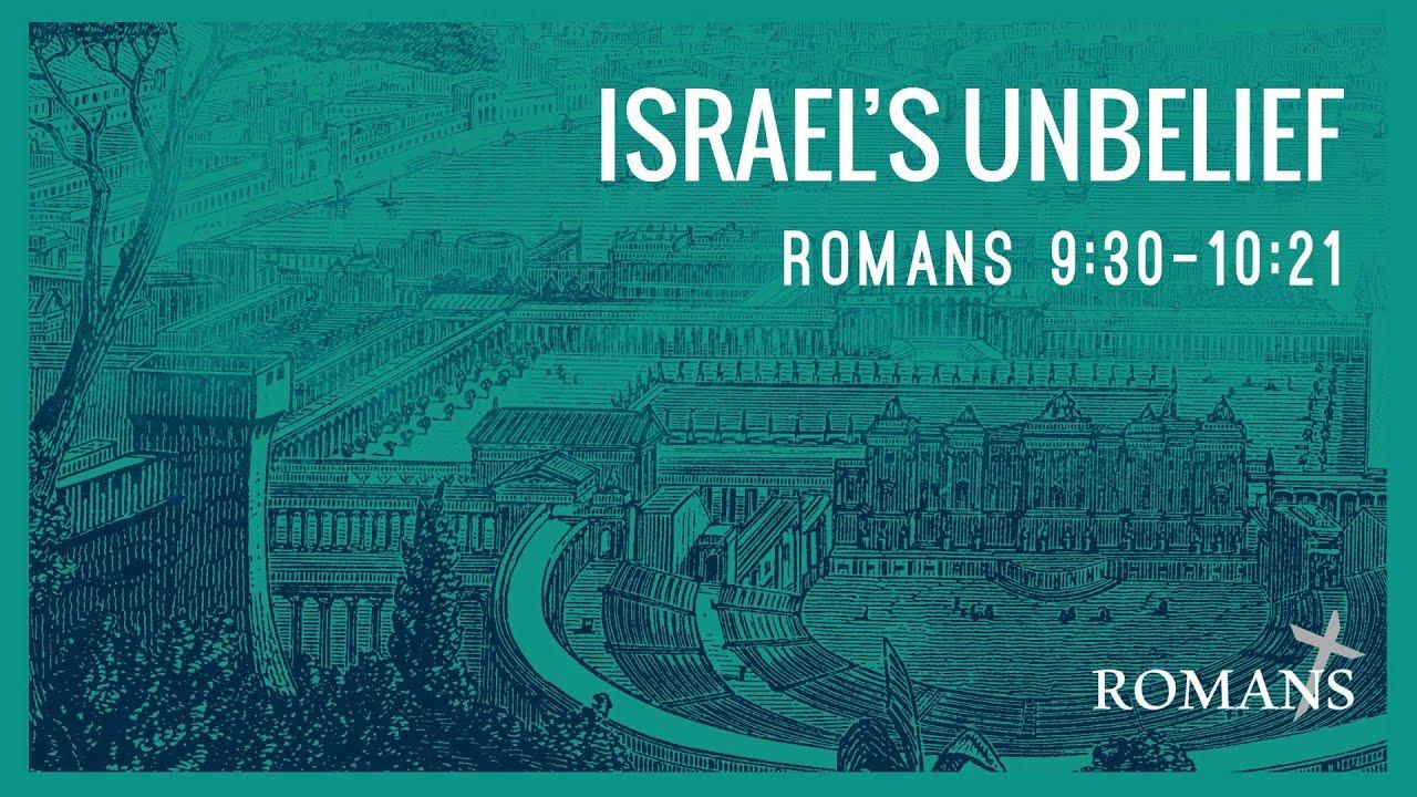 09/26/21 (10:30) Romans: Israel's Unbelief