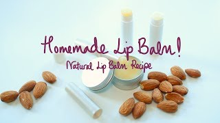 EASY NATURAL LIP BALM RECIPE! 3 Ingredient Lip Balm!