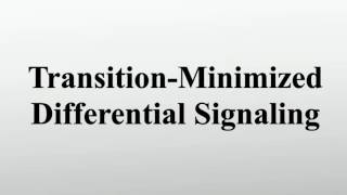 Transition-Minimized Differential Signaling
