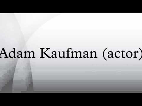 Adam Kaufman actor