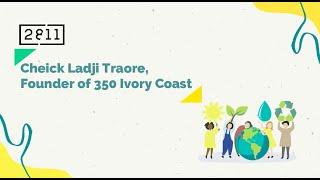 Climate Dialogue - Cheick Ladji Traore