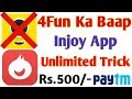 Injoy App Rs.500/- Paytm Cash Daily    July 2018 Loot Offer   