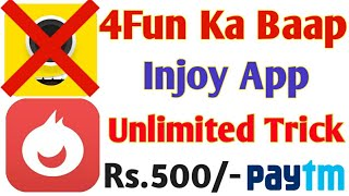 Injoy App Rs.500/- Paytm Cash Daily || September 2018 Loot Offer ||