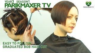 Классический боб Easy to follow: graduated bob haircut parikmaxer tv парикмахер тв
