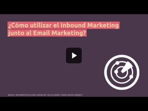 ¿Cómo encaja el email en tu estrategia de inbound marketing?