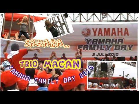 TRIO MACAN ♡ beraksi dengan SAHARA   Yamaha Family Day 2010   HD