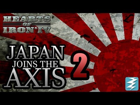 Japan Joins The AXIS [2] + Germany CO-OP! FT. Alex Berg - Hearts of Iron IV HOI4 Paradox Interactive