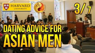 Dating Advice for Asian Men at Harvard University, Part 3